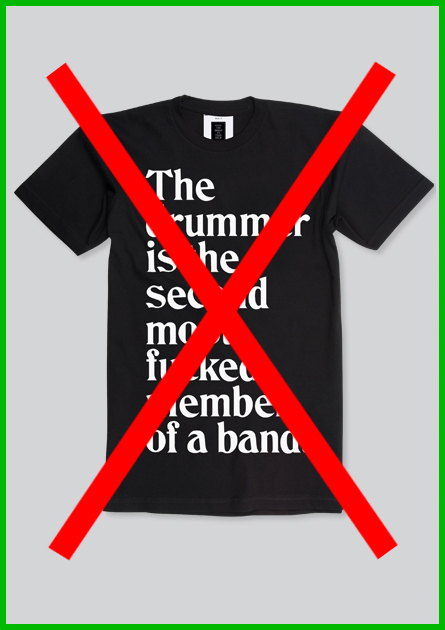 Main_25 drummer shirt sold out